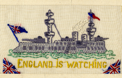 Embroidered postcard of battleship - England is watching (D/DLI 7/798/17)